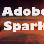 Adobe Spark - платформа для создания мультимедийных материалов